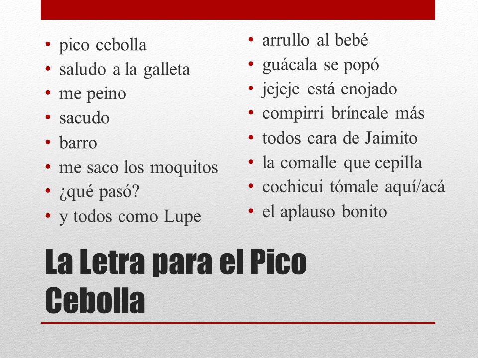 La Letra para el Pico Cebolla