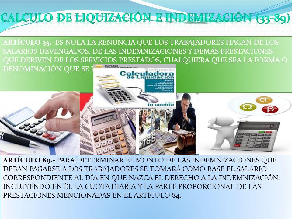 CALCULO DE LIQUIZACIÓN E INDEMIZACIÓN (33-89)