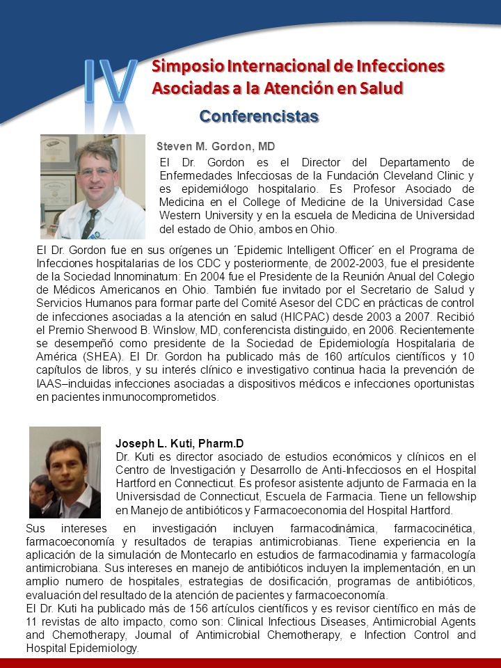IV Simposio Internacional de Infecciones Asociadas a la Atención en Salud. Conferencistas. Steven M. Gordon, MD.