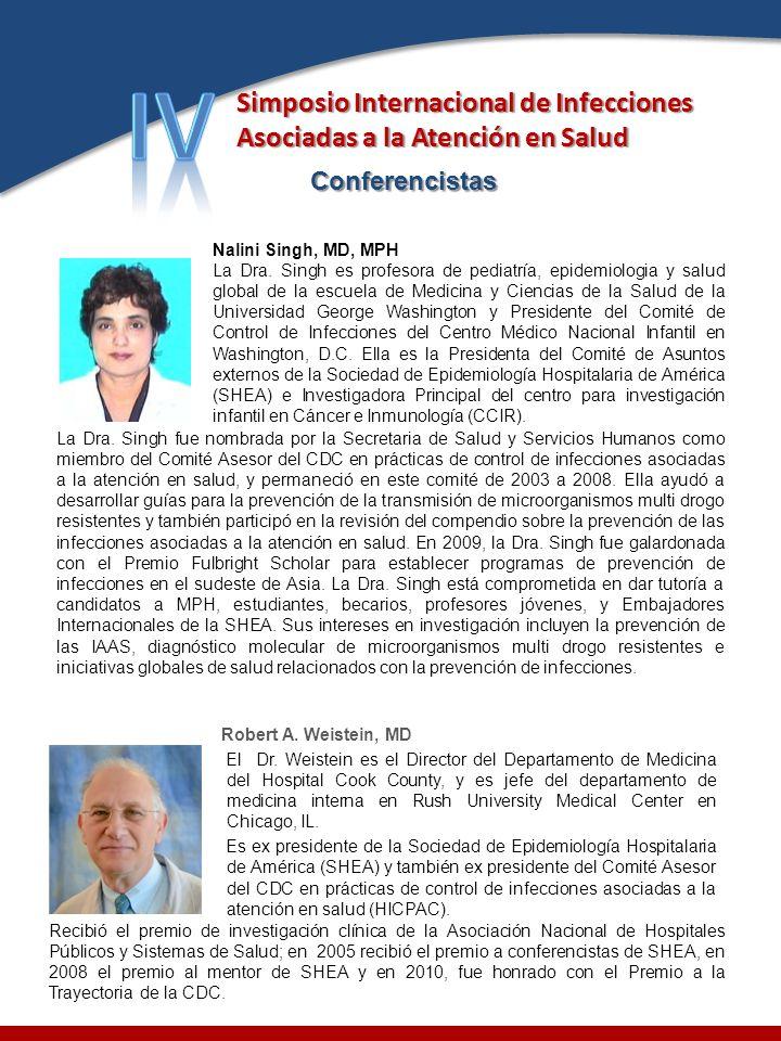 IV Simposio Internacional de Infecciones Asociadas a la Atención en Salud. Conferencistas. Nalini Singh, MD, MPH.