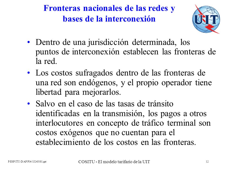 Fronteras nacionales de las redes y bases de la interconexión