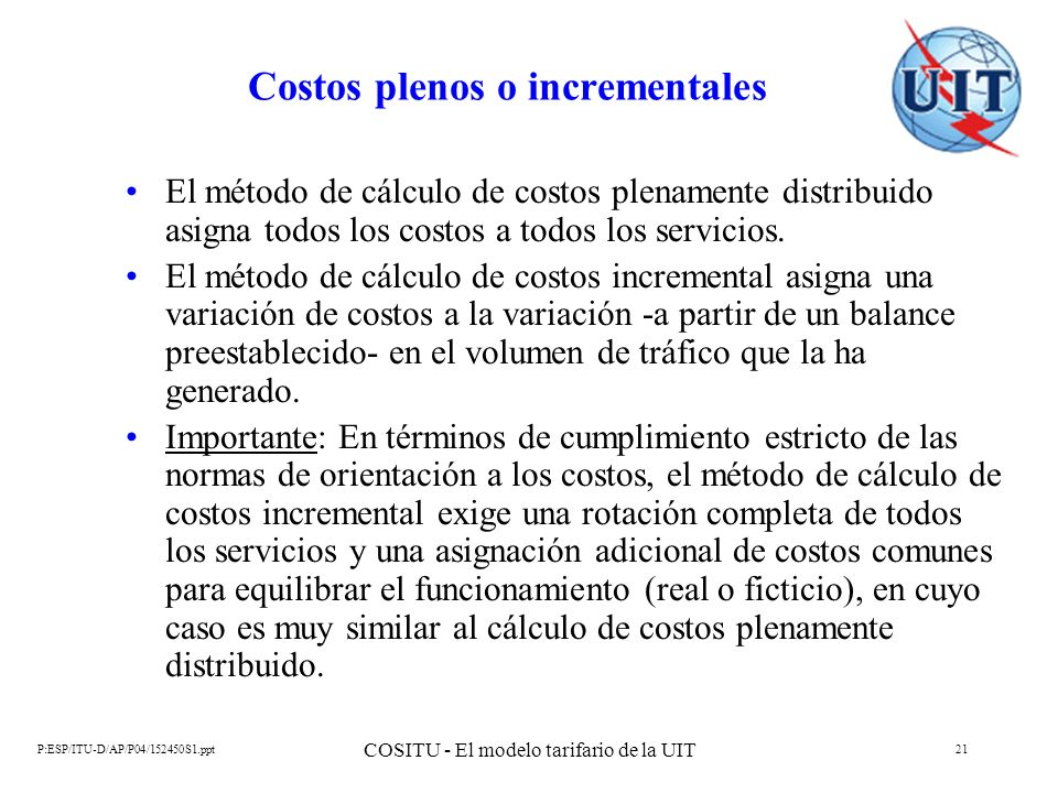 Costos plenos o incrementales
