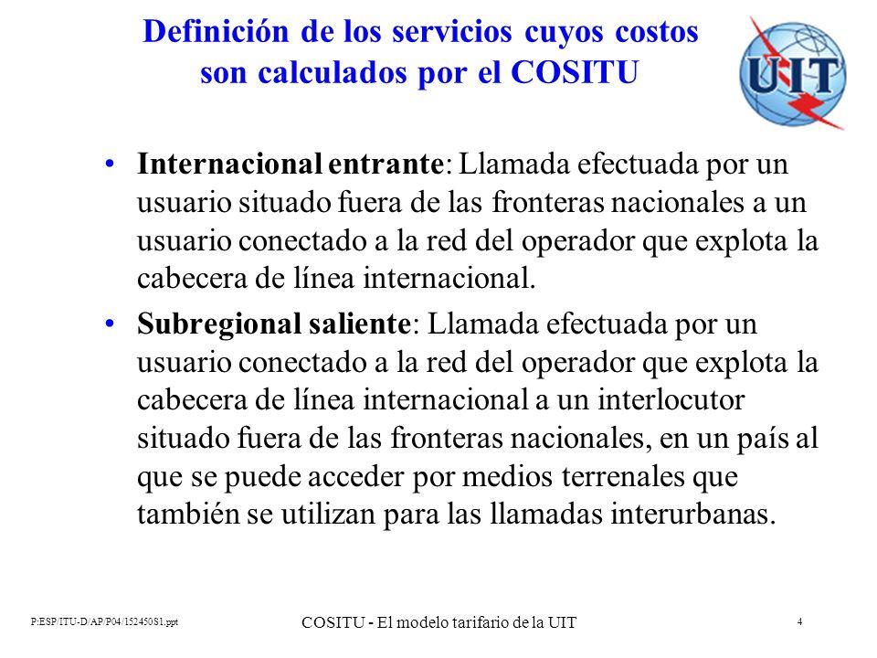 Definición de los servicios cuyos costos son calculados por el COSITU