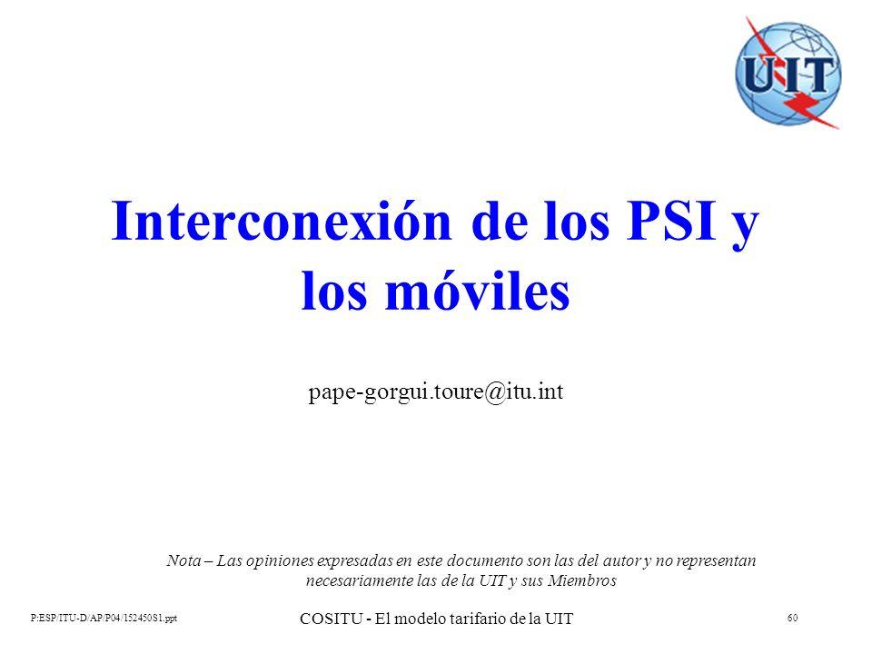 Interconexión de los PSI y los móviles