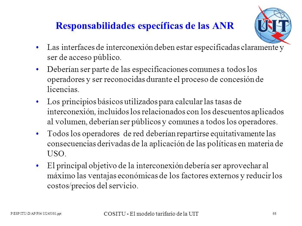 Responsabilidades específicas de las ANR