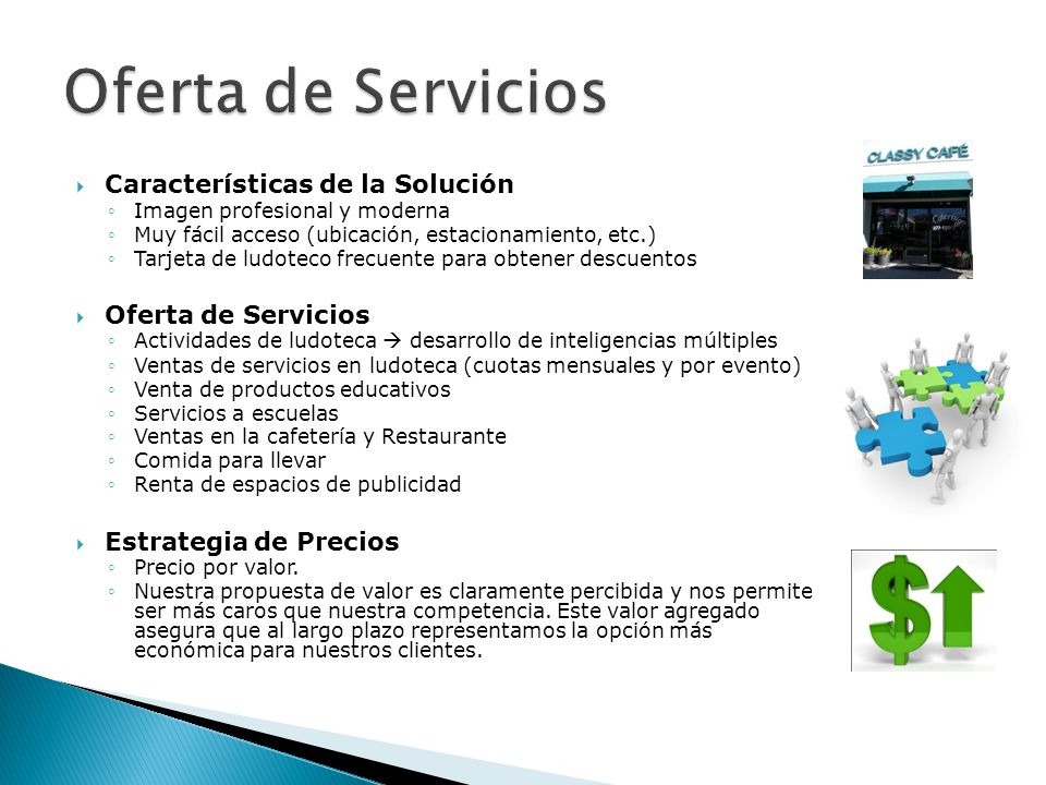 Oferta de Servicios Características de la Solución Oferta de Servicios
