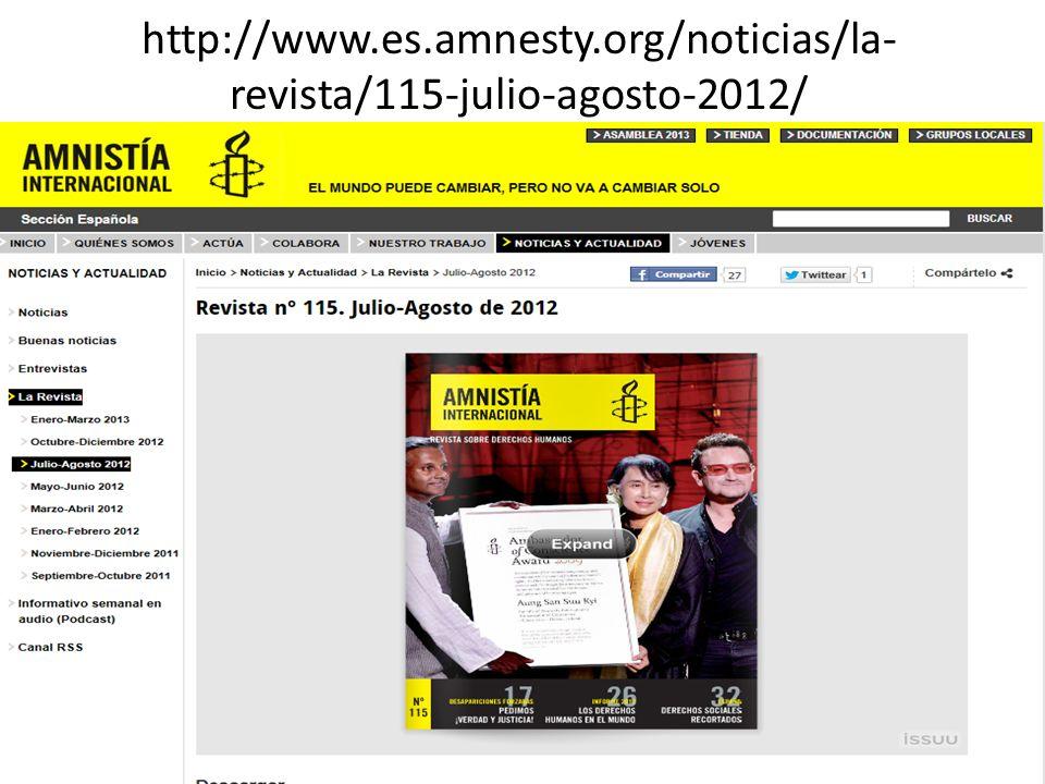 http://www.es.amnesty.org/noticias/la-revista/115-julio-agosto-2012/