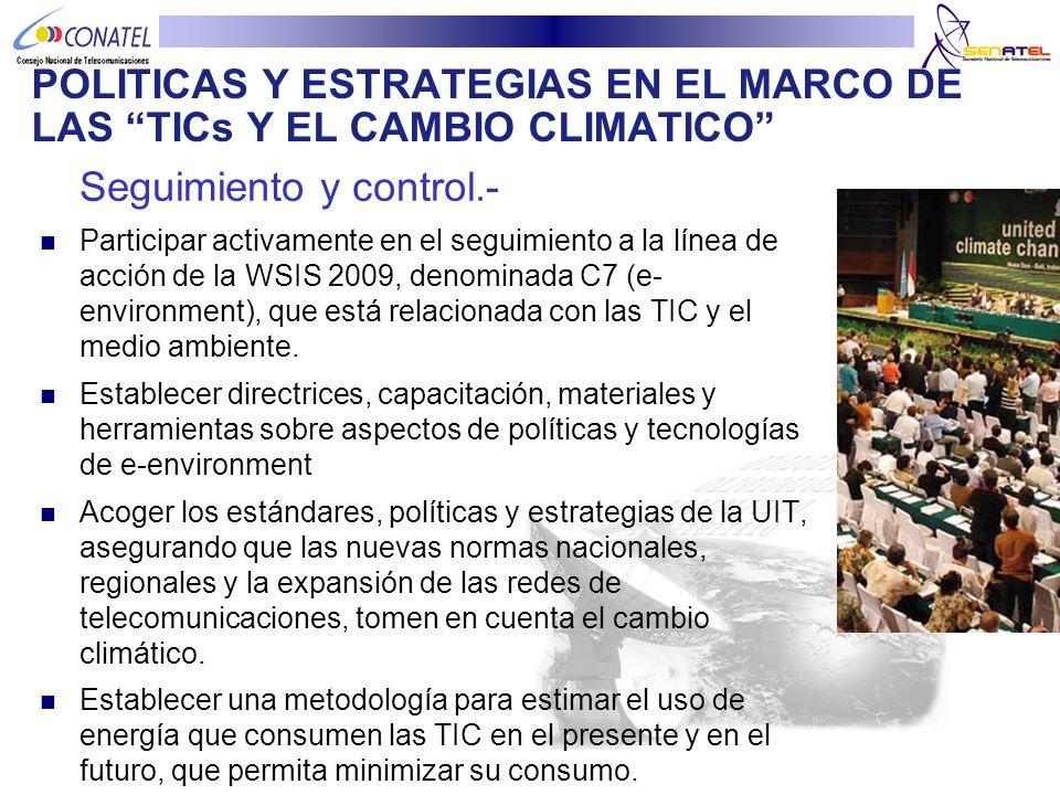 POLITICAS Y ESTRATEGIAS EN EL MARCO DE LAS TICs Y EL CAMBIO CLIMATICO
