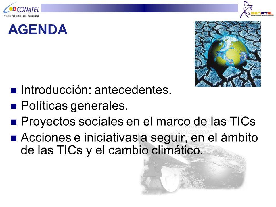 AGENDA Introducción: antecedentes. Políticas generales.