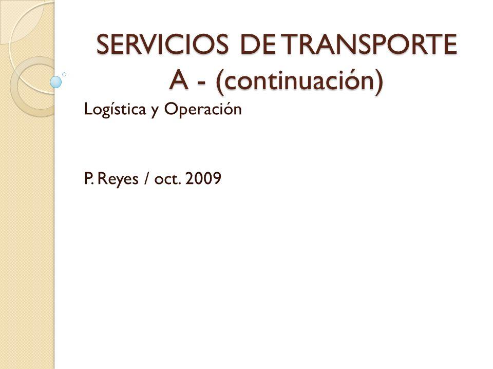 SERVICIOS DE TRANSPORTE A - (continuación)