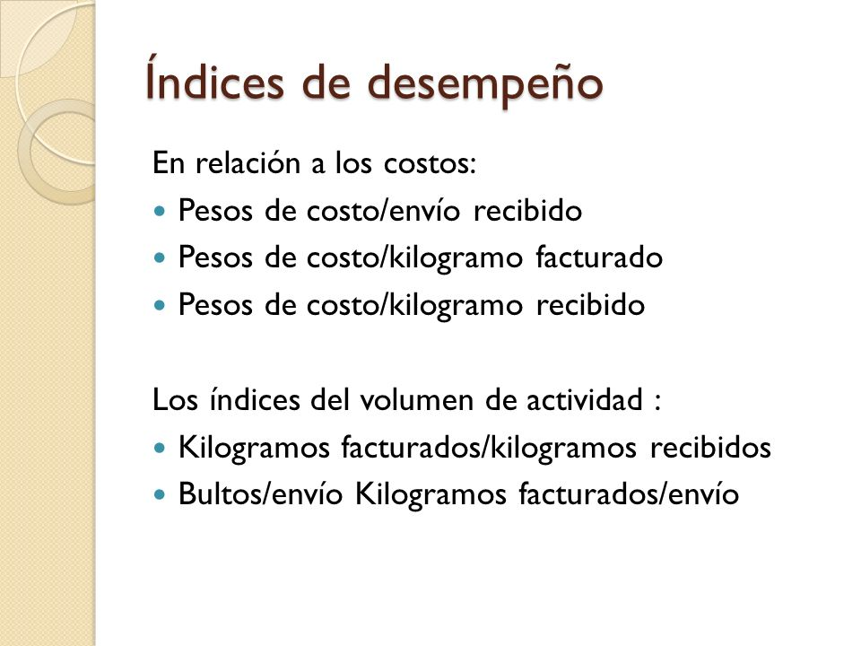 Índices de desempeño En relación a los costos: