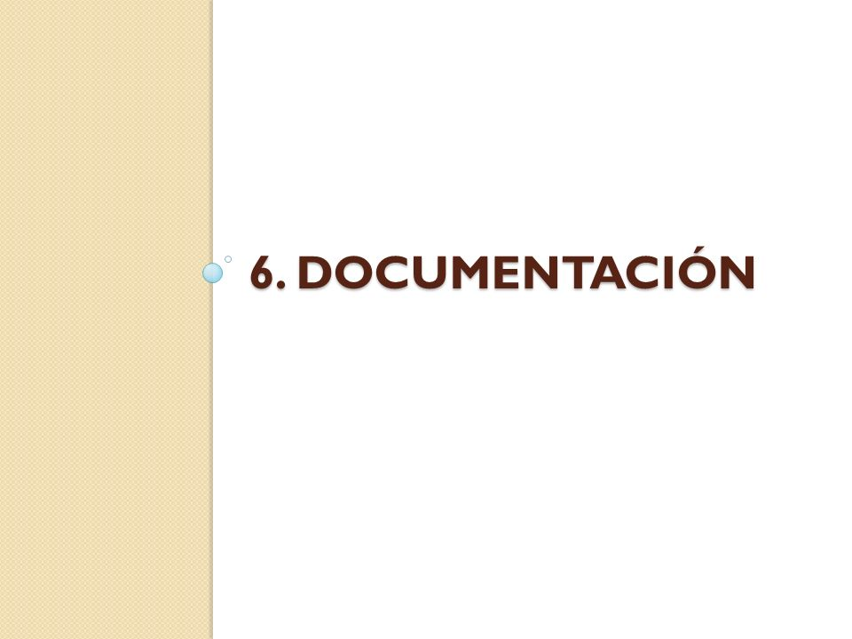 6. documentación
