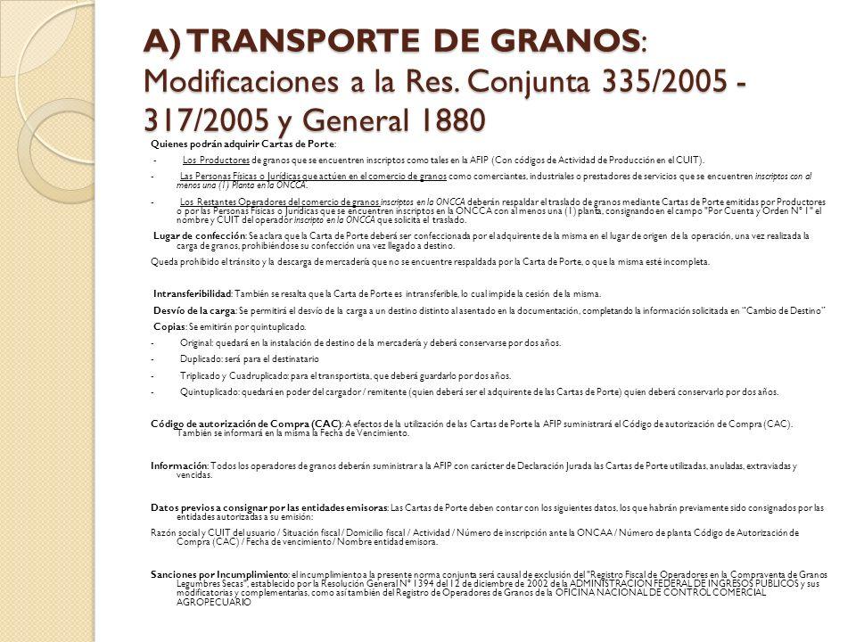 A) TRANSPORTE DE GRANOS: Modificaciones a la Res