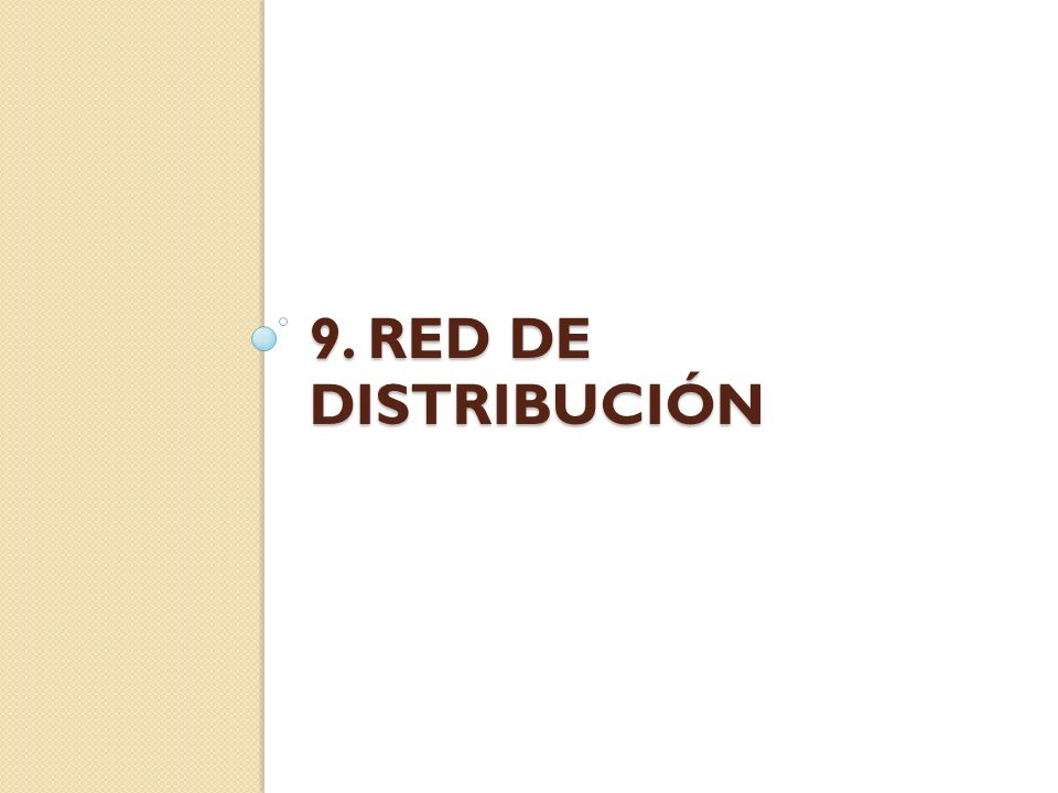 9. Red de distribución