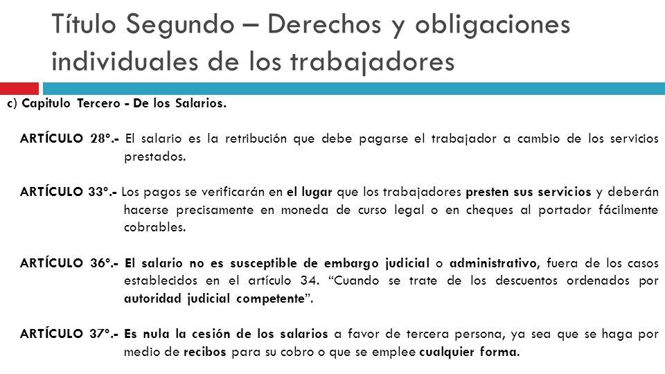 Título Segundo – Derechos y obligaciones individuales de los trabajadores