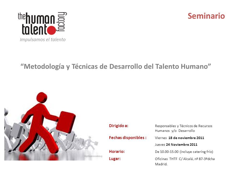 Metodología y Técnicas de Desarrollo del Talento Humano