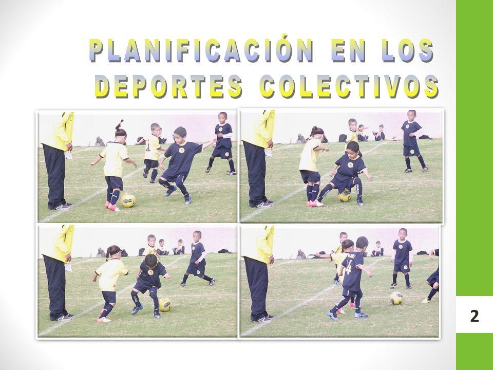 PLANIFICACIÓN EN LOS DEPORTES COLECTIVOS