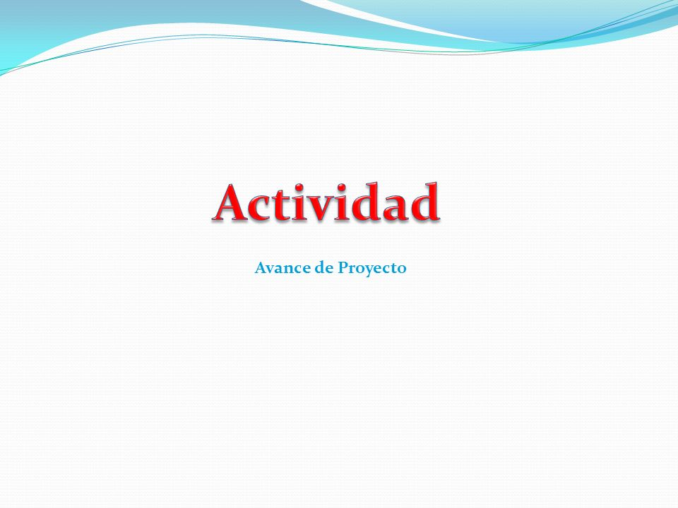 Actividad Avance de Proyecto