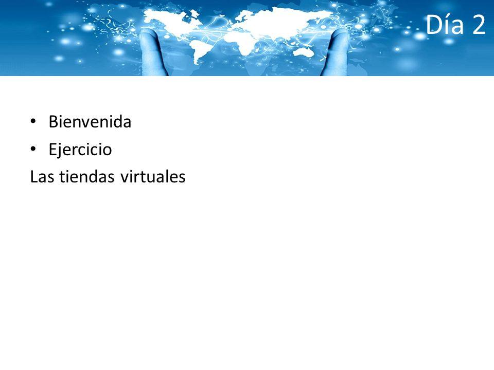 Día 2 Bienvenida Ejercicio Las tiendas virtuales