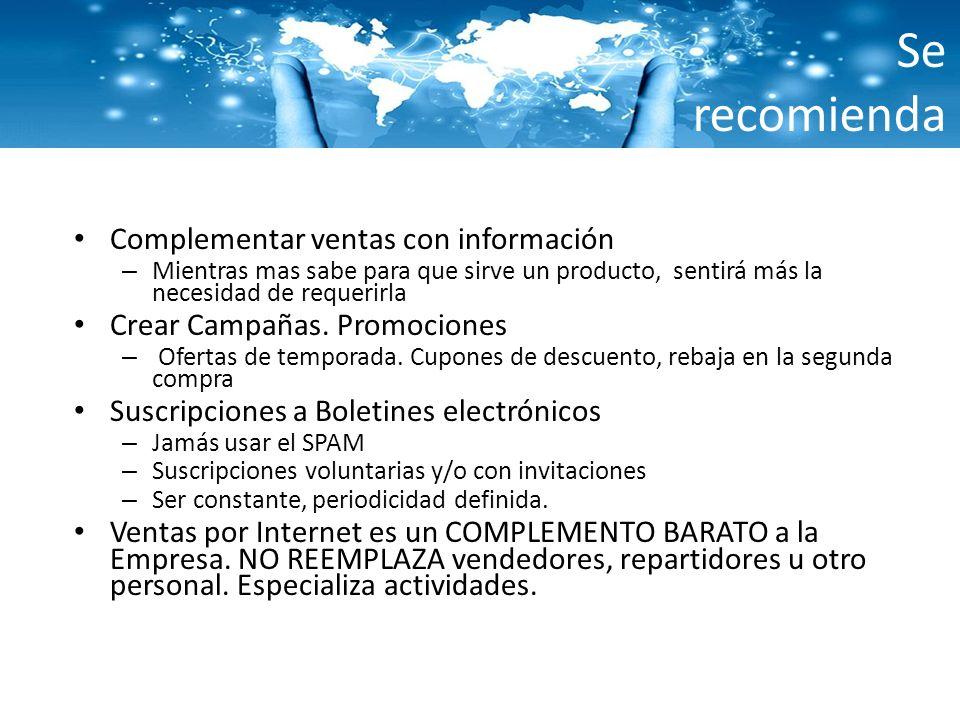 Se recomienda Complementar ventas con información