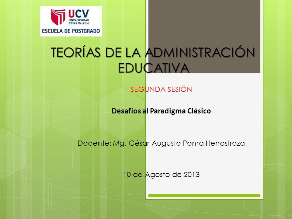 TEORÍAS DE LA ADMINISTRACIÓN EDUCATIVA