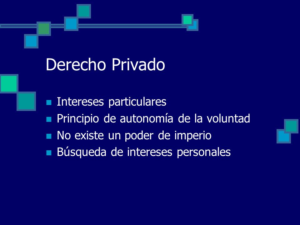 Derecho Privado Intereses particulares