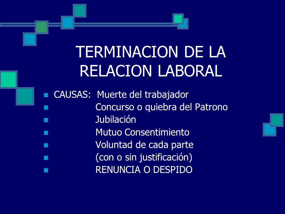 TERMINACION DE LA RELACION LABORAL