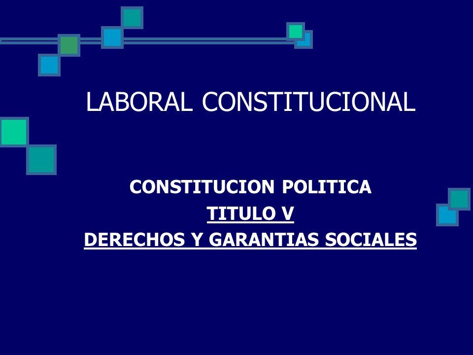 LABORAL CONSTITUCIONAL