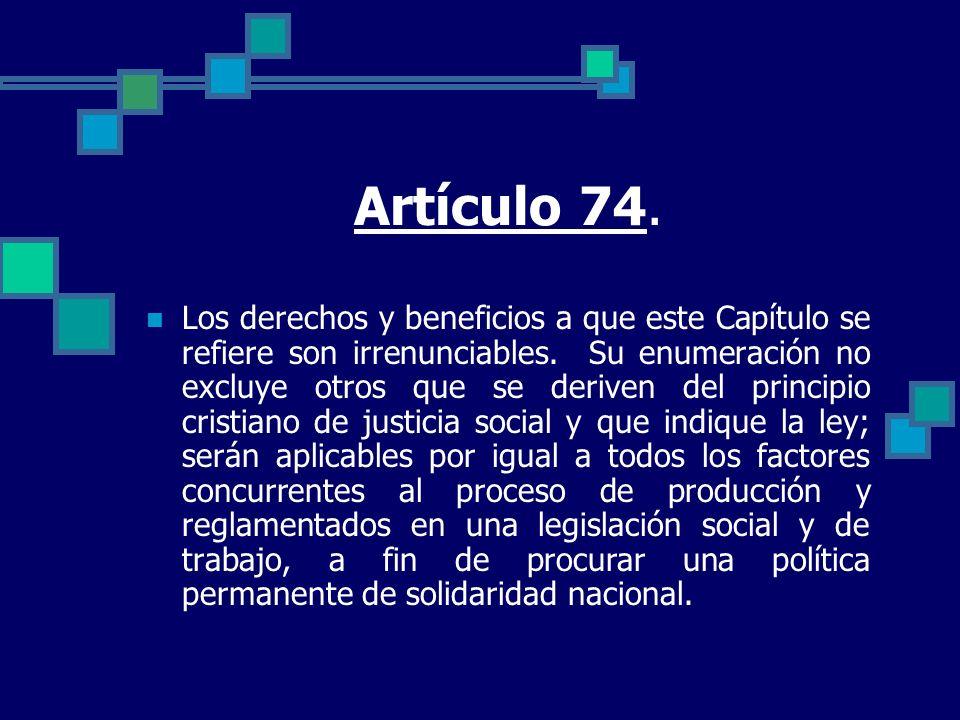 Artículo 74.