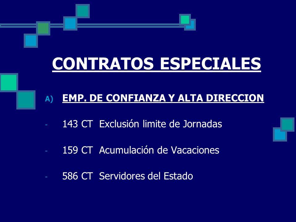 CONTRATOS ESPECIALES EMP. DE CONFIANZA Y ALTA DIRECCION