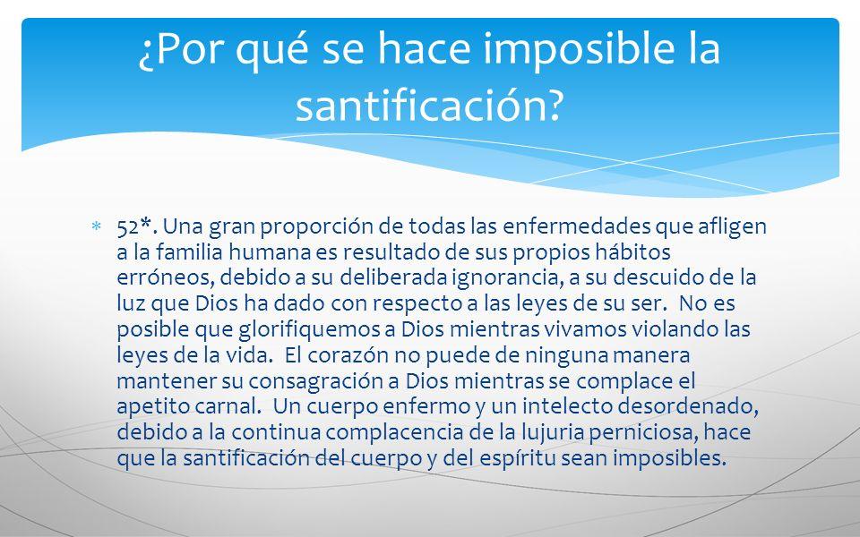 ¿Por qué se hace imposible la santificación