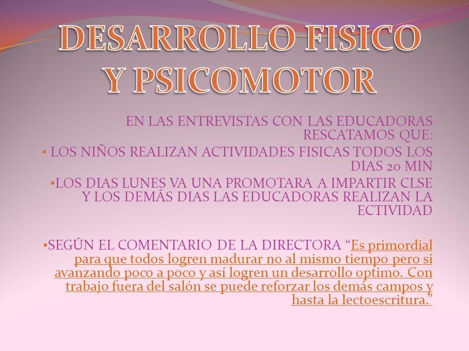DESARROLLO FISICO Y PSICOMOTOR