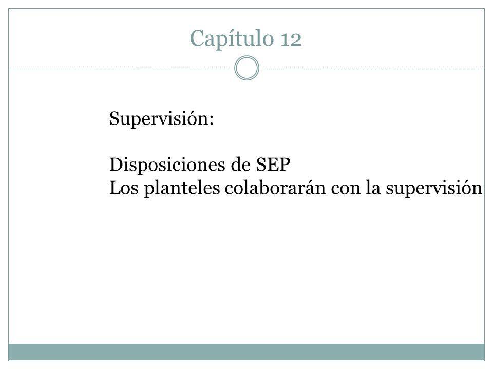 Capítulo 12 Supervisión: Disposiciones de SEP
