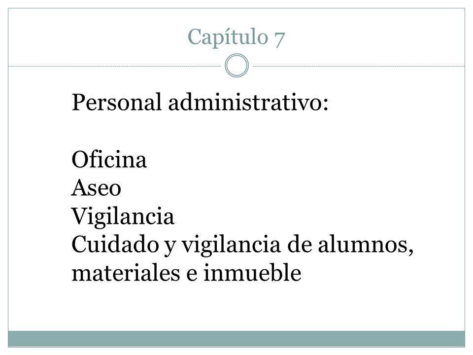 Personal administrativo: Oficina Aseo Vigilancia