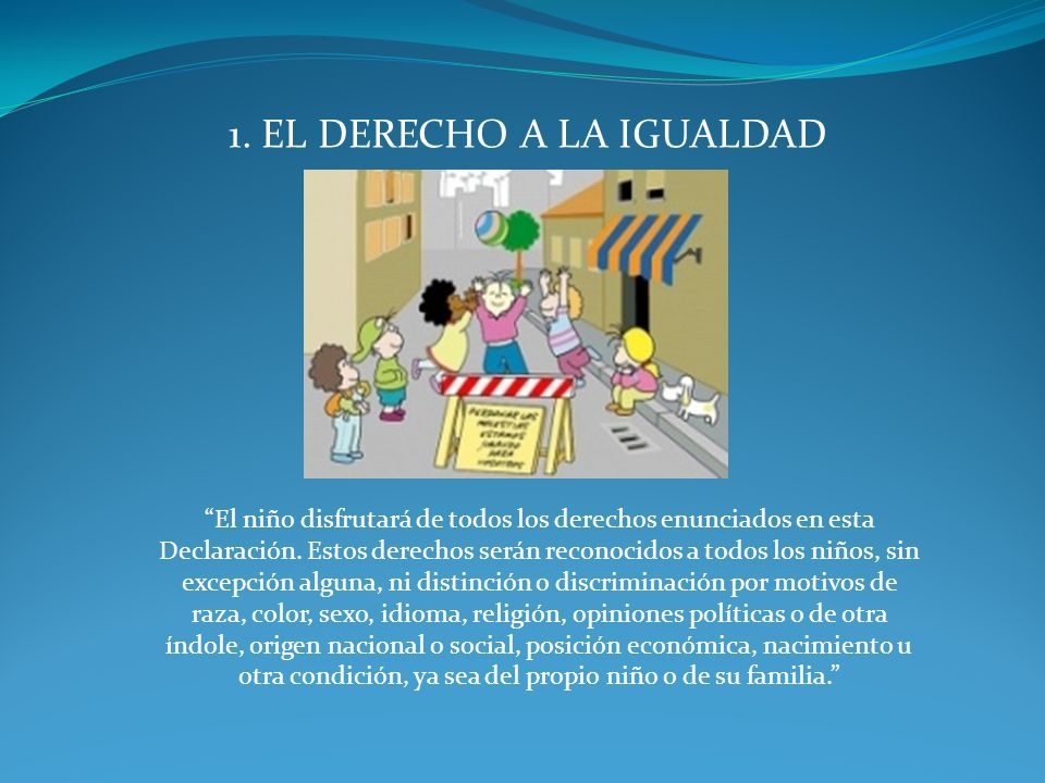 1. EL DERECHO A LA IGUALDAD