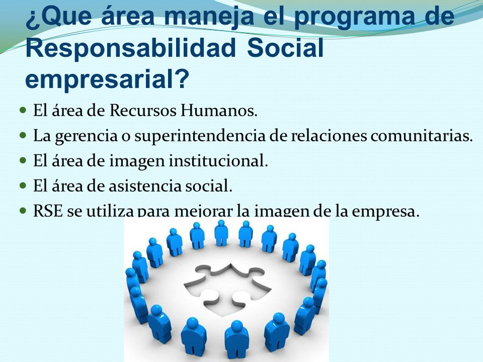 ¿Que área maneja el programa de Responsabilidad Social empresarial
