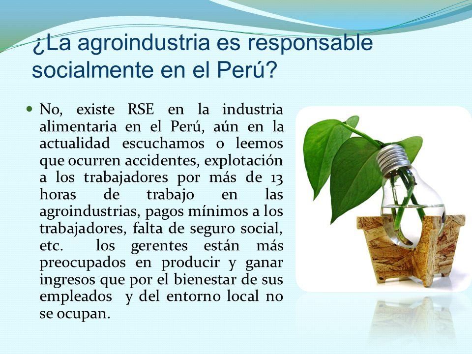 ¿La agroindustria es responsable socialmente en el Perú