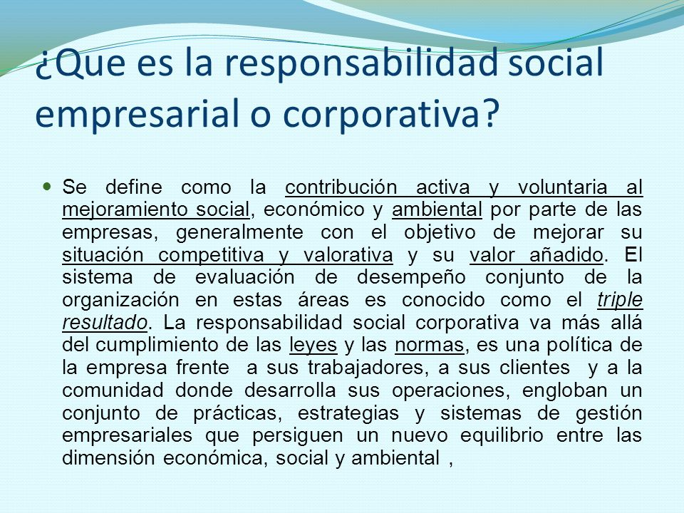 ¿Que es la responsabilidad social empresarial o corporativa