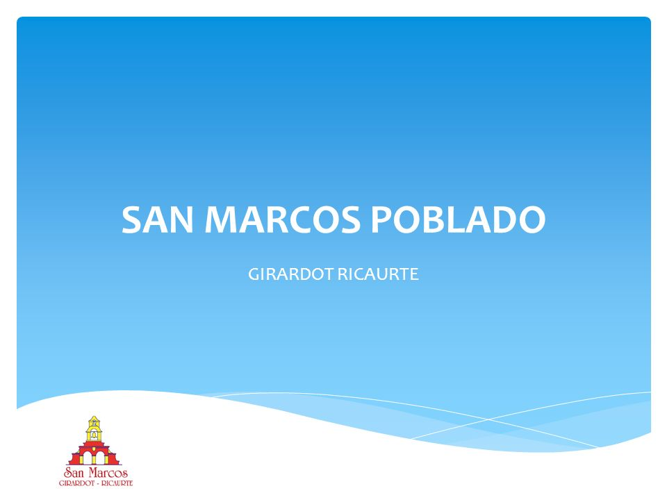 SAN MARCOS POBLADO GIRARDOT RICAURTE