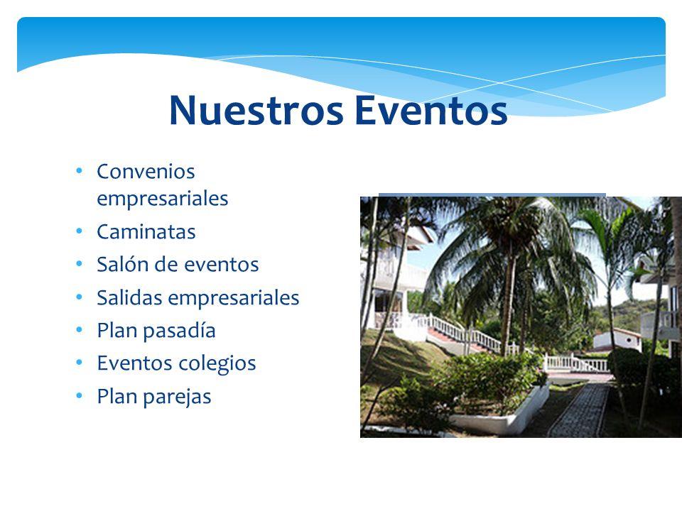Nuestros Eventos Convenios empresariales Caminatas Salón de eventos