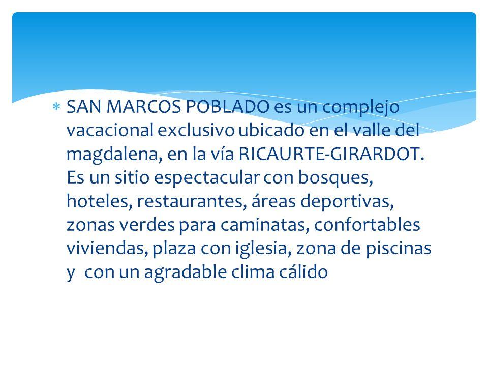 SAN MARCOS POBLADO es un complejo vacacional exclusivo ubicado en el valle del magdalena, en la vía RICAURTE-GIRARDOT.
