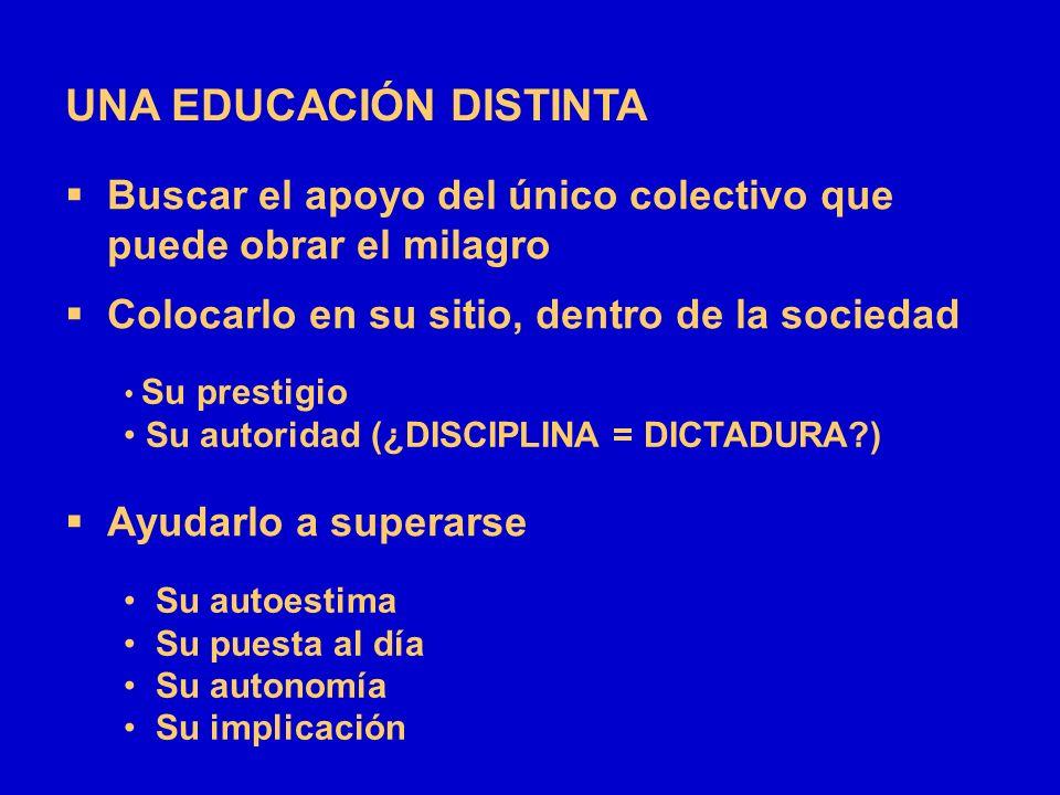 UNA EDUCACIÓN DISTINTA