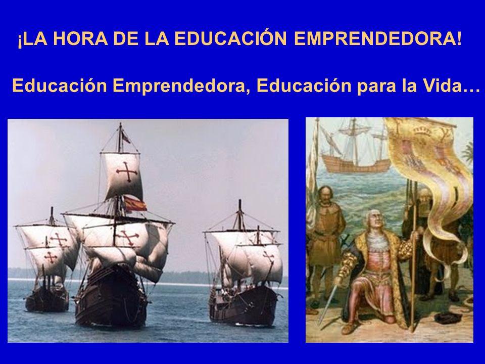 ¡LA HORA DE LA EDUCACIÓN EMPRENDEDORA!