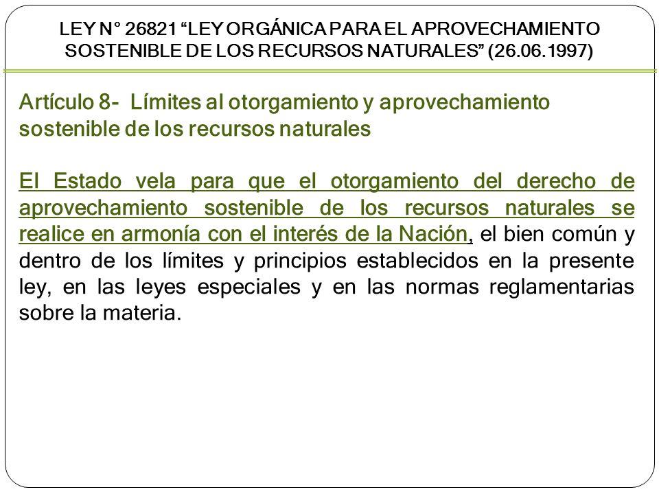 Ley N° 26821 Ley Orgánica para el aprovechamiento sostenible de los recursos naturales (26.06.1997)