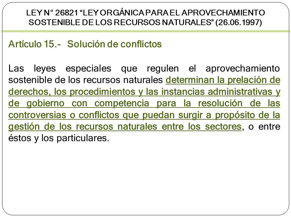 Artículo 15.- Solución de conflictos