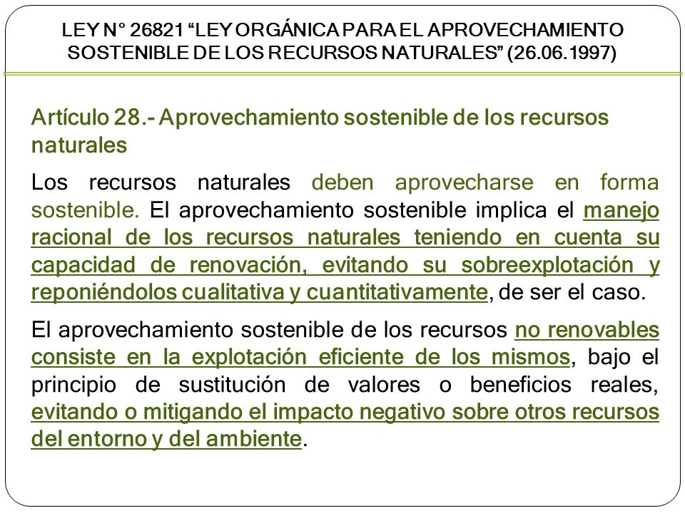 Artículo 28.- Aprovechamiento sostenible de los recursos naturales