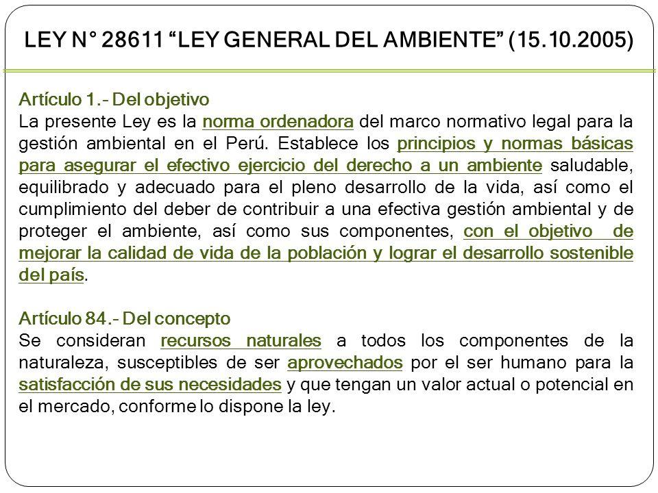 Ley N° 28611 Ley General del Ambiente (15.10.2005)