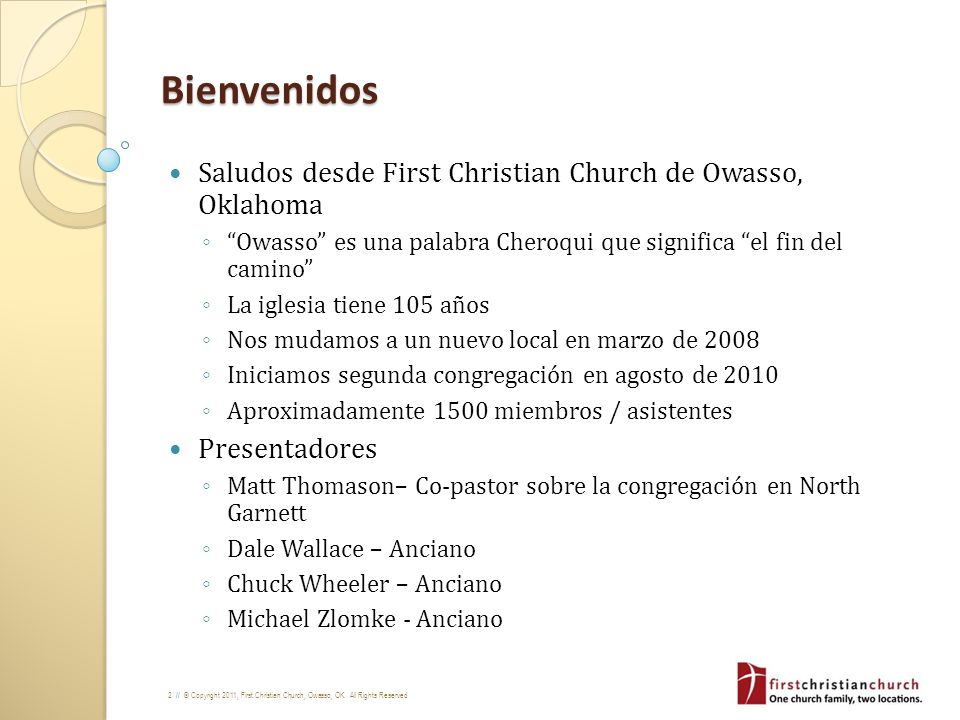 Bienvenidos Saludos desde First Christian Church de Owasso, Oklahoma