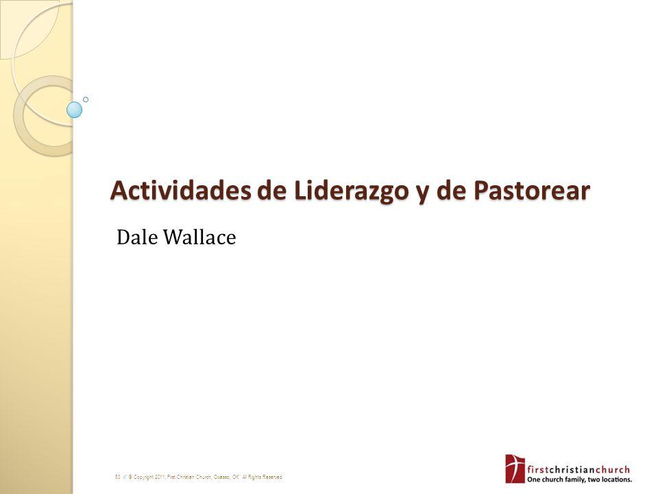 Actividades de Liderazgo y de Pastorear