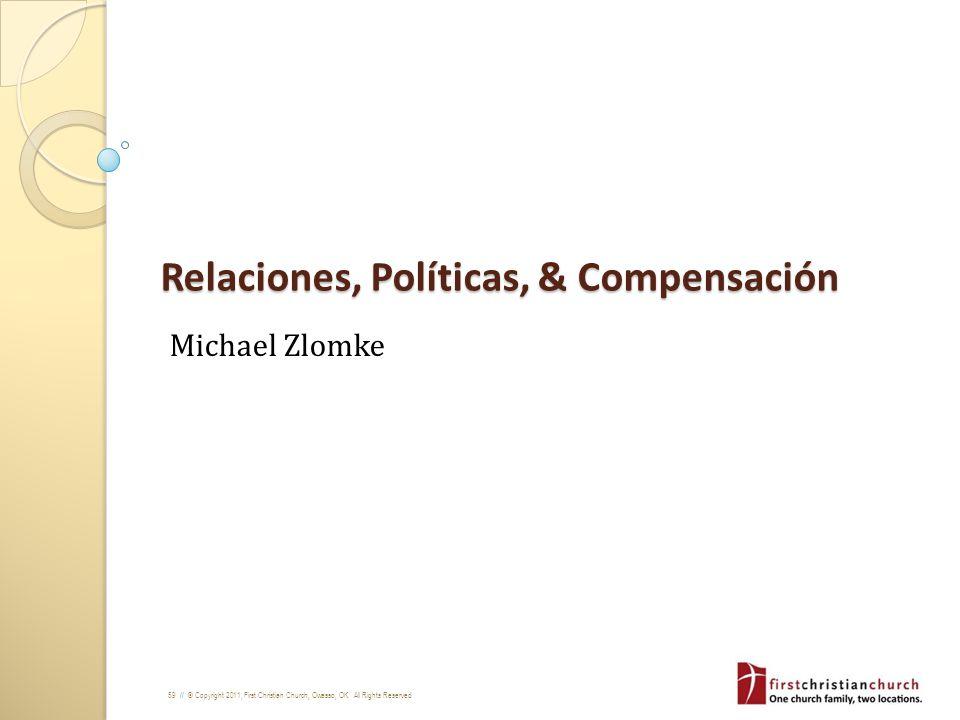Relaciones, Políticas, & Compensación